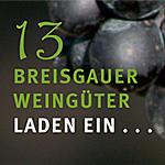 13 Breisgauer Weingüter laden ein...