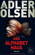 Jussi Adler-Olsen: Das Alphabethaus spielt in Freiburg