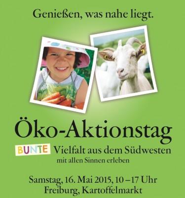 Plakat zum 2. Öko-Aktionstag in Freiburg am 16. Mai 2015